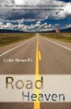 On the Road to Heaven - Coke Newell