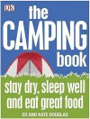 The Camping Book - Ed and Kate Douglas