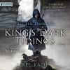 Free the Darkness: King's Dark Tidings, Book 1 - Kel Kade, Nick Podehl, Podium Publishing