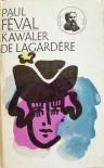 Kawaler de Lagardère - Paul Féval