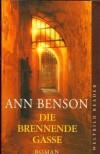 Die brennende Gasse  - Ann Benson, Elke vom Scheidt