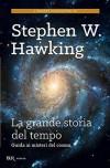 La grande storia del tempo: Guida ai misteri del cosmo (Scienza) - Stephen Hawking, Daniele Didero, Leonard Mlodinow