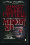 Midnight Sun - Ramsey Campbell