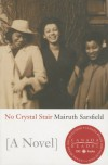 No Crystal Stair - Mairuth Sarsfield