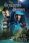 The Guardian's Destiny (2015 Daily Dose - Never Too Late) - Fil Preis