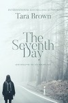 The Seventh Day - Tara Brown