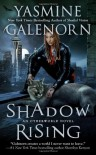 Shadow Rising (An Otherworld Novel) - Yasmine Galenorn