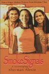 Smoke Signals: A Screenplay - Sherman Alexie
