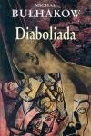 Diaboliada - Michaił Bułhakow