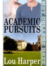 Academic Pursuits - Lou Harper