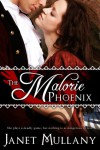 The Malorie Phoenix - Janet Mullany