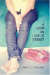 A Room on Lorelei Street - Mary E. Pearson