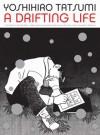 A Drifting Life - Yoshihiro Tatsumi