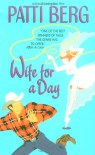 Wife for a Day - Patti Berg