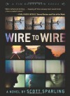 Wire to Wire - Scott Sparling