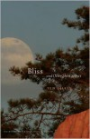 Bliss and Other Short Stories - Ted Gilley