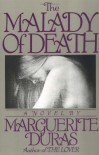 The Malady of Death - Marguerite Duras