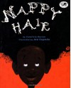 Nappy Hair (Dragonfly Books) - Carolivia Herron, Joe Cepeda