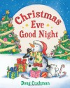 Christmas Eve Good Night - Doug Cushman