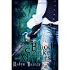 Blood, Smoke and Mirrors - Robyn Bachar