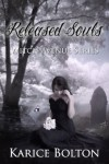 Released Souls (Witch Avenue Series #3) - Karice Bolton