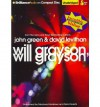 Will Grayson, Will Grayson - John Green and David Levithan