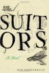 The Suitors - Ben Ehrenreich