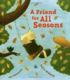 A Friend for All Seasons - Julia Hubery, Mei Matsuoka
