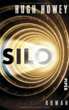 Silo (Wool, #1-5) - Hugh Howey, Johanna Nickel, Gaby Wurster