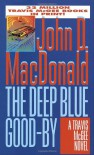 The Deep Blue Good-By - John D. MacDonald, Carl Hiaasen