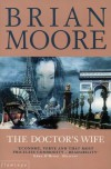 The Doctor's Wife - Brian Moore