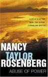 Abuse of Power - Nancy Taylor Rosenberg