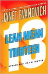 Lean Mean Thirteen (Stephanie Plum Series #13) -
