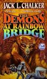 The Demons at Rainbow Bridge (Quintara Marathon) - Jack L. Chalker