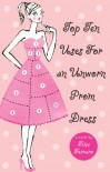 Top Ten Uses for an Unworn Prom Dress - Tina Ferraro