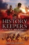History Keepers: Circus Maximus - Damian' 'Dibben