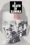 A Death in Zamora - Ramón Sender Barayón