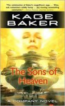 The Sons of Heaven (The Company Series #8) - Kage Baker