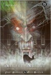 Batman: Arkham Asylum: A Serious House on Serious Earth: 15th Anniversary Edition -