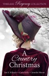 A Country Christmas - Josi S. Kilpack, Jennifer Moore-Mallinos, Carla Kelly