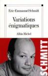 Variations Enigmatiques - Éric-Emmanuel Schmitt