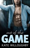 Out of the Game (In the Zone) - Kate Willoughby