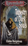 Tapestry of Dark Souls (Ravenloft Series, Book 5) - Elaine Bergstrom