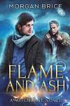 Flame and Ash - Morgan Brice