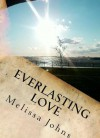 Everlasting Love (Volume 2) (Now & Forever) - Melissa Johns, Kelly Anderson