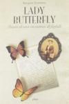 Lady Butterfly. Diario di una cacciatrice di farfalle - Margaret Fountaine