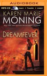 Dreamfever (Fever Series) - Karen Marie Moning, Natalie Ross, Phil Gigante