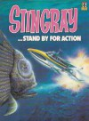 Stingray Stand By For Action (Stingray Comic Albums) - Gerry Anderson