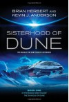 The Sisterhood of Dune (Dune Schools of Dune Trilogy 1) - Kevin J. Anderson;Brian Herbert