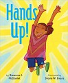 Hands Up! - Shane W. Evans (Illustrator), Breanna J. McDaniel